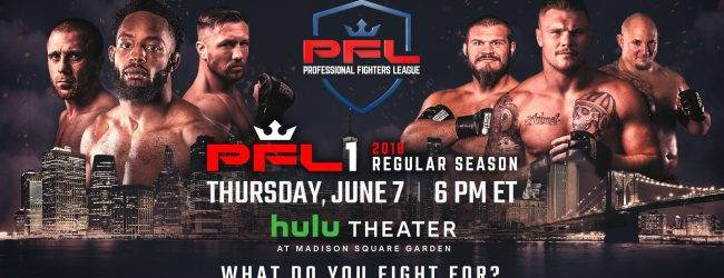 PFL 2018 Regular Season : Event 1