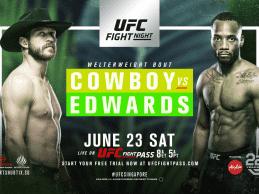 Uitslagen : UFN 132 Singapore : Cowboy vs. Edwards