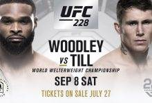 Tyron Woodley treft Darren Till in het Main Event van UFC 228 in Dallas