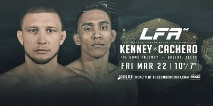 Uitslagen : LFA 62 : Kenney vs. Cachero