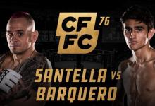 Uitslagen : CFFC 76 : Santella vs. Barquero