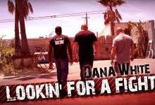 Dana White: Lookin' for a Fight: Een nieuwe aflevering!