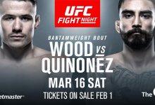 Wood vs. Quinonez is een van drie gevechten aangekondigd tijdens UFC Londen persconferentie