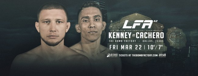 Uitslagen : LFA 62 : Kenney vs. Cachero