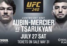 Olivier Aubin-Mercier vs. Arman Tsarukyan toegevoegd aan UFC 240 in Edmonton
