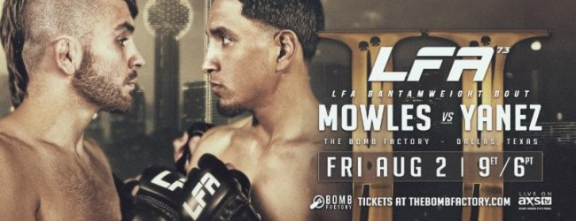 Rematch tussen Mowles en Yanez is het Main Event van LFA 73 in Dallas