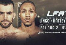 Uitslagen : LFA 73 : Lingo vs. Hatley Jr.