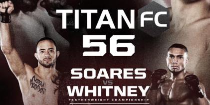 Uitslagen : Titan FC 56 : Soares vs. Whitney
