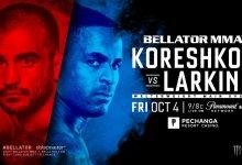 Uitslagen : Bellator 229 : Koreshkov vs. Larkin