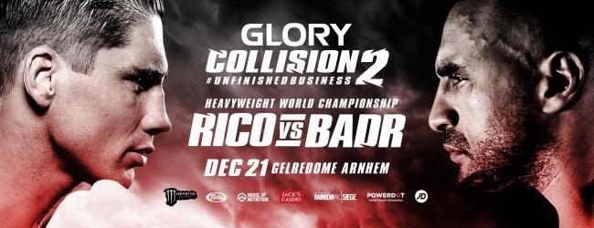 LIVE Uitslagen : GLORY Collision 2 : Rico vs. Badr