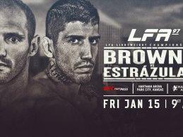 Uitslagen : LFA 97 : Browne vs. Estrázulas